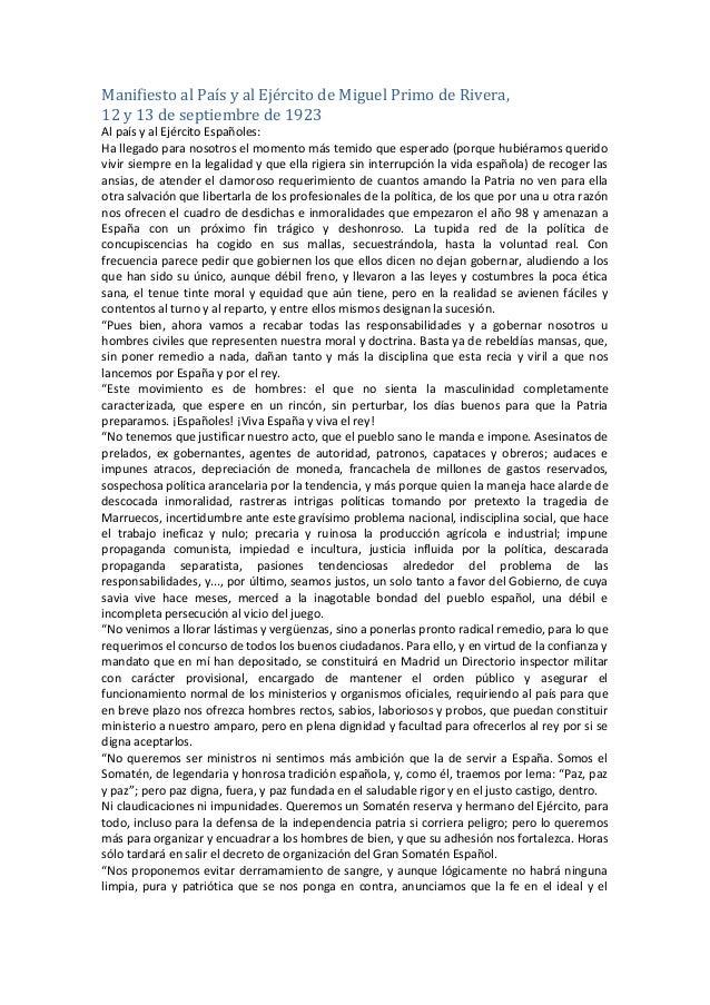 Manifiesto al País y al Ejército de Miguel Primo de Rivera, 12 y 13 de septiembre de 1923 Al país y al Ejército Españoles:...