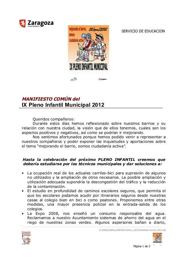 SERVICIO DE EDUCACIONMANIFIESTO COMÚN delIX Pleno Infantil Municipal 2012      Queridos compañeros:      Durante estos día...