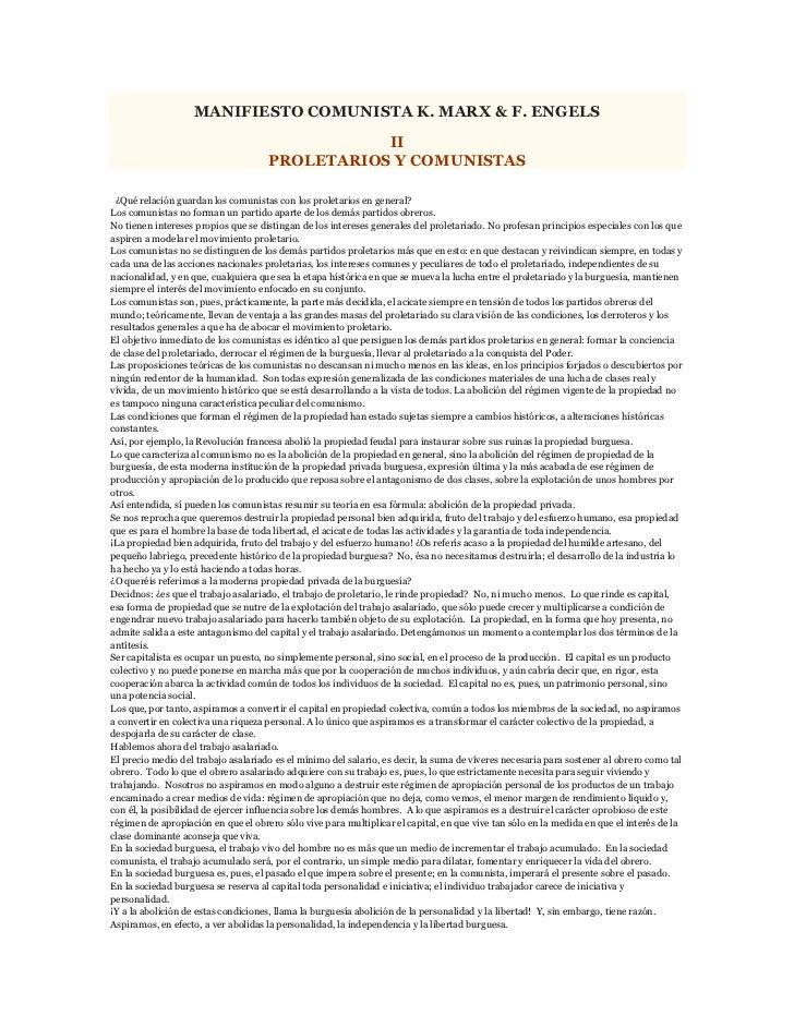 MANIFIESTO COMUNISTA K. MARX & F. ENGELS<br />IIPROLETARIOS Y COMUNISTAS<br /> ¿Qué relación guardan los comunistas con l...