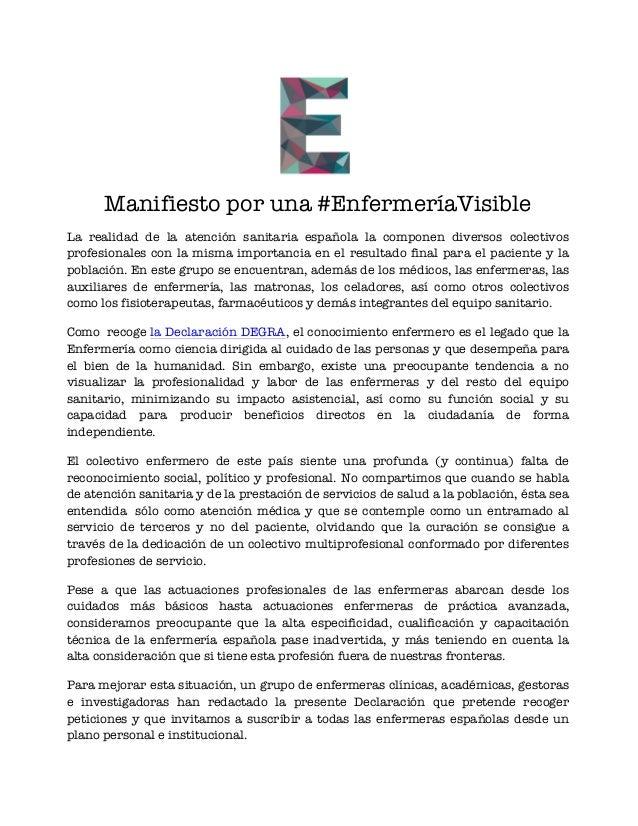 Manifiesto por una #EnfermeríaVisible  La realidad de la atención sanitaria española la componen diversos colectivos  prof...
