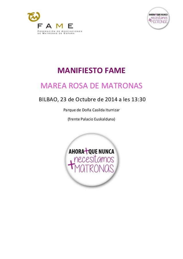 MANIFIESTO FAME  MAREA ROSA DE MATRONAS  BILBAO, 23 de Octubre de 2014 a les 13:30  Parque de Doña Casilda Iturrizar  (fre...