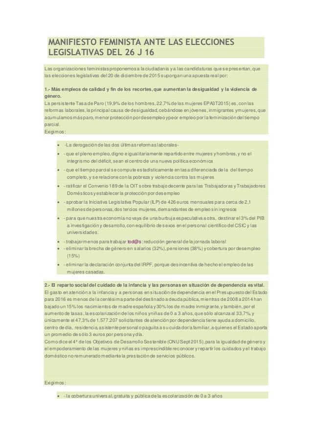 MANIFIESTO FEMINISTA ANTE LAS ELECCIONES LEGISLATIVAS DEL 26 J 16 Las organizaciones feministas proponemos a la ciudadanía...