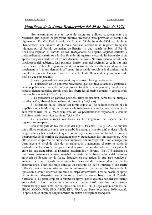 Comentario de Texto Historia de España Manifiesto de la Junta Democrática del 29 de Julio de 1974 Nos encontramos ante un ...