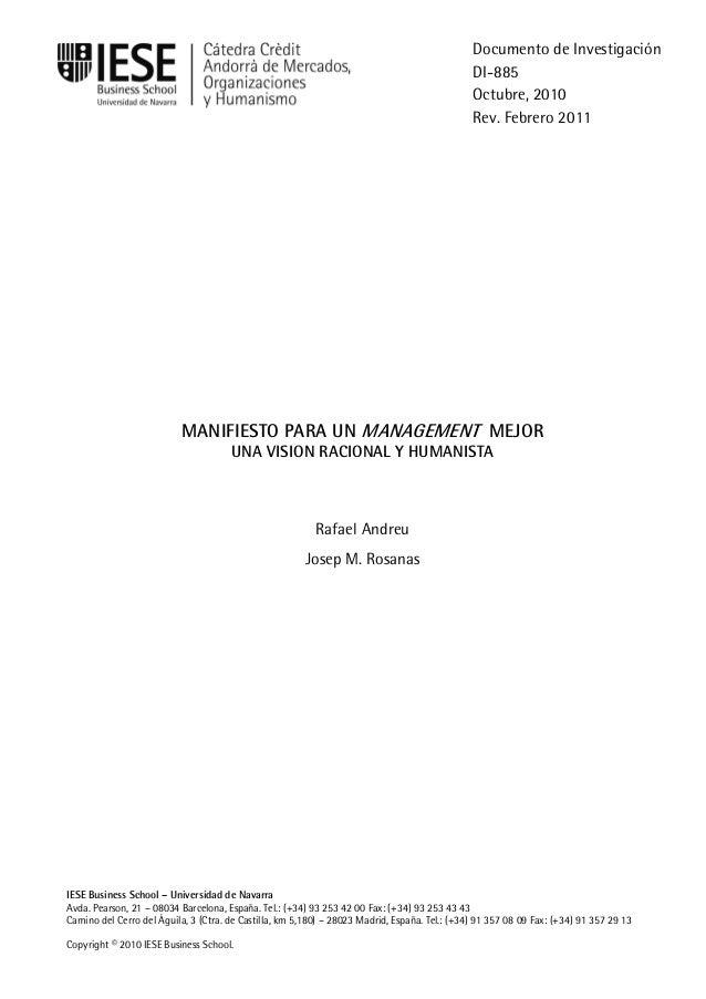 IESE Business School-Universidad de Navarra MANIFIESTO PARA UN MANAGEMENT MEJOR UNA VISION RACIONAL Y HUMANISTA Rafael And...