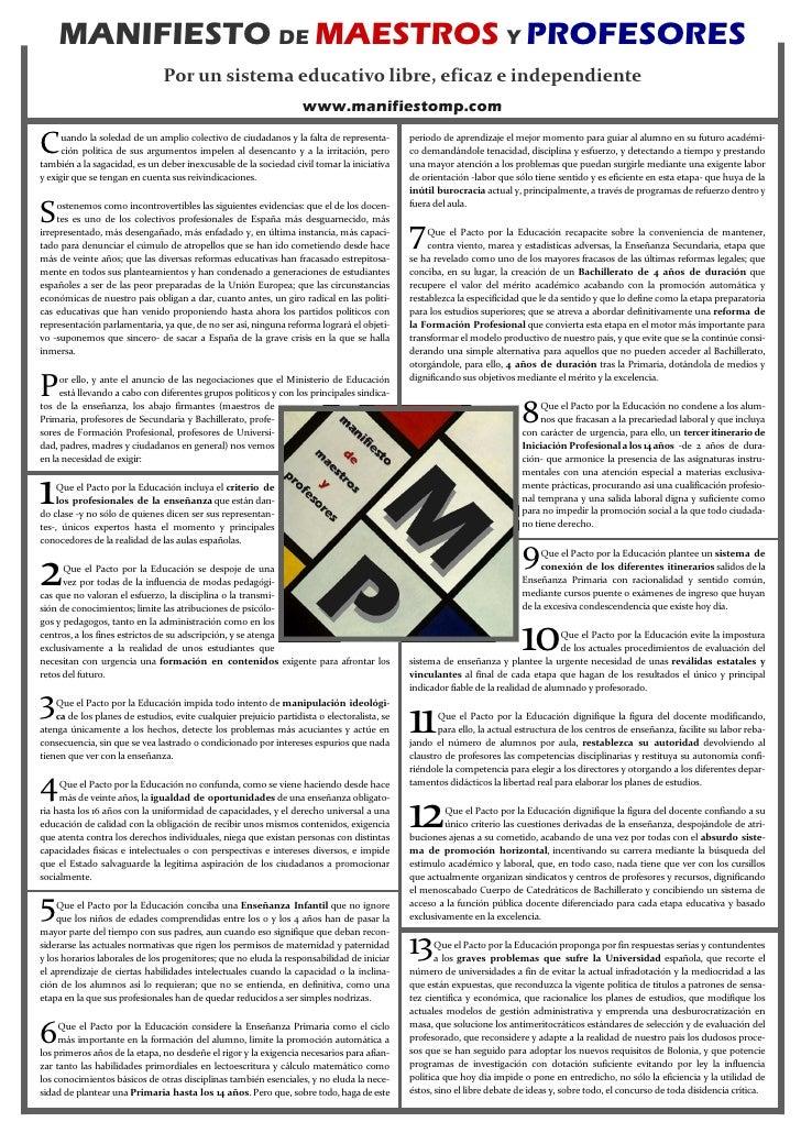 MANIFIESTO DE MAESTROS Y PROFESORES                                Por un sistema educativo libre, eficaz e independiente ...