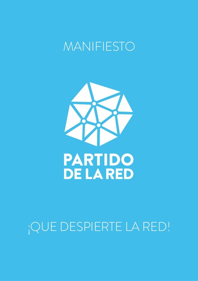 HOW TO MAKE A NET PARTY   1 MANIFIESTO ¡QUE DESPIERTE LA RED!