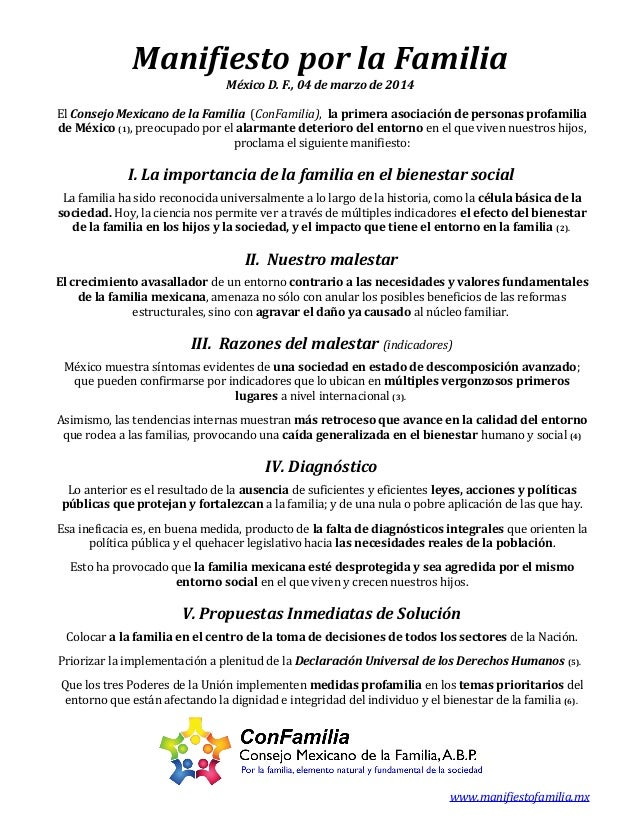 Manifiesto por la Familia México D. F., 04 de marzo de 2014 El Consejo Mexicano de la Familia (ConFamilia), la primera aso...