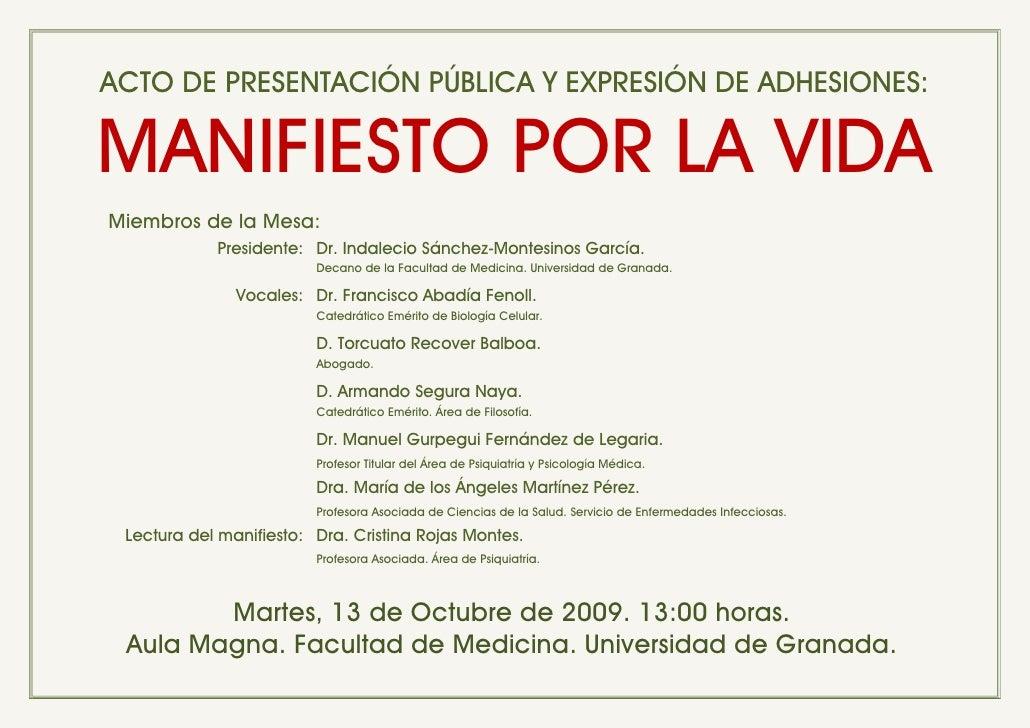 ACTO DE PRESENTACIÓN PÚBLICA Y EXPRESIÓN DE ADHESIONES:  MANIFIESTO POR LA VIDA Miembros de la Mesa:             President...
