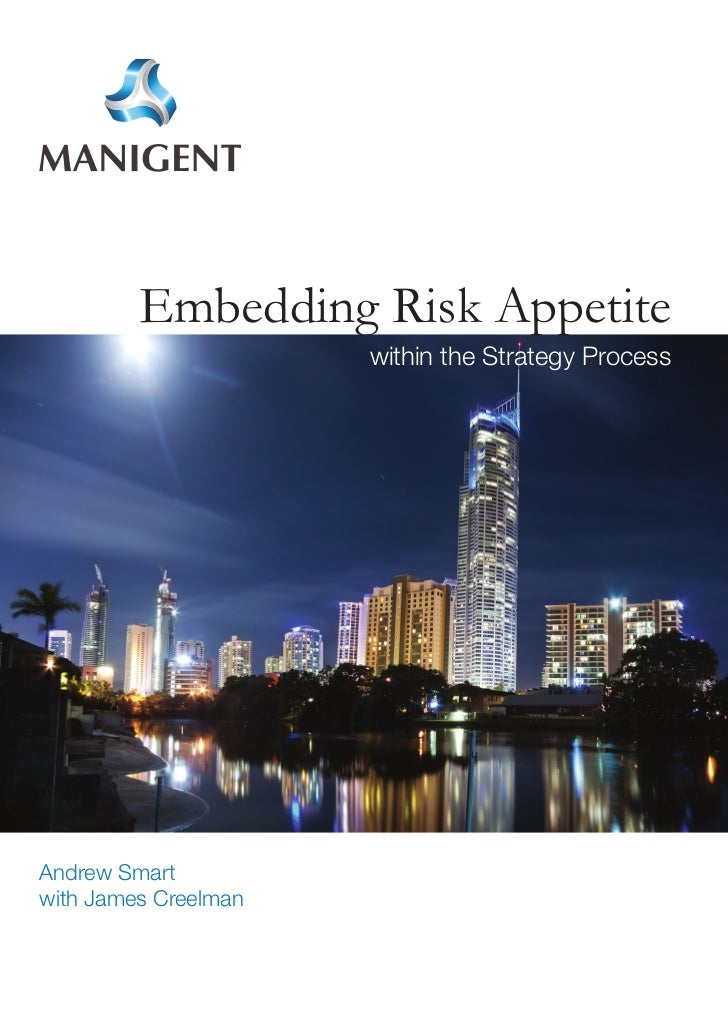 Embedding Risk Appetite                      within the Strategy ProcessAndrew Smartwith James Creelman