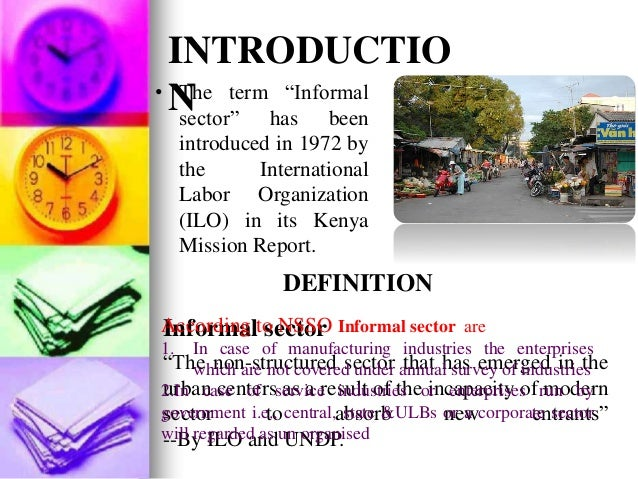 definition of the informal sector Concepts and definitions workers in the informal economy comprise all workers  of the informal sector and informal workers outside the informal sector.
