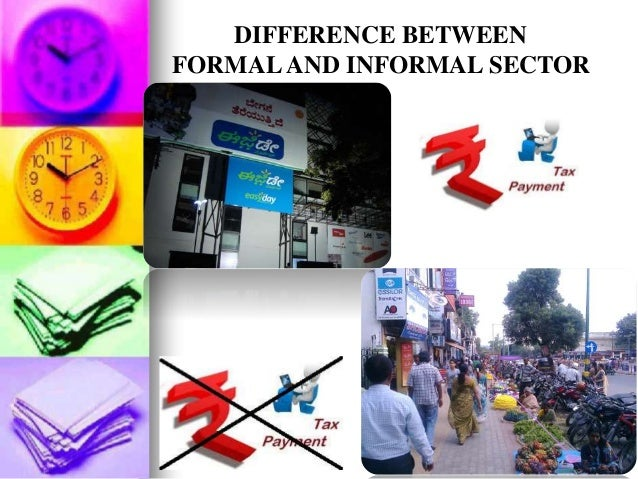 about informal sector The informal sector, growth, employment, and sustainable development discussion note the informal sector, employment, and structural transformation.