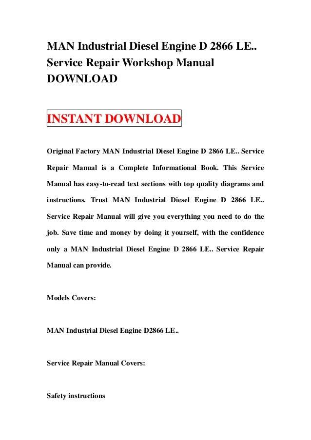 MAN Industrial Diesel Engine D 2866 LE..Service Repair Workshop ManualDOWNLOADINSTANT DOWNLOADOriginal Factory MAN Industr...