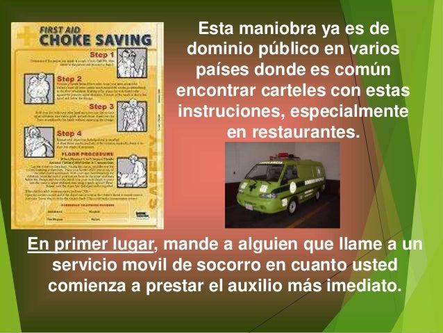 Esta maniobra ya es de dominio público en varios países donde es común encontrar carteles con estas instruciones, especial...