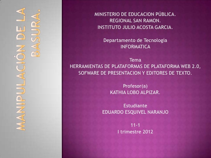 MINISTERIO DE EDUCACION PÚBLICA.               REGIONAL SAN RAMON.          INSTITUTO JULIO ACOSTA GARCIA.            Depa...