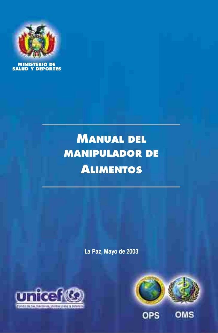MINISTERIO DESALUD Y DEPORTES                    MANUAL DEL                   MANIPULADOR DE                     ALIMENTOS...