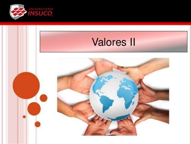 Valores II