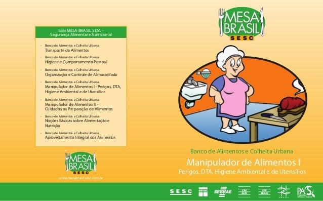 • Banco de Alimentos e Colheita Urbana: Transporte de Alimentos• Banco de Alimentos e Colheita Urbana: Higiene e Compo...
