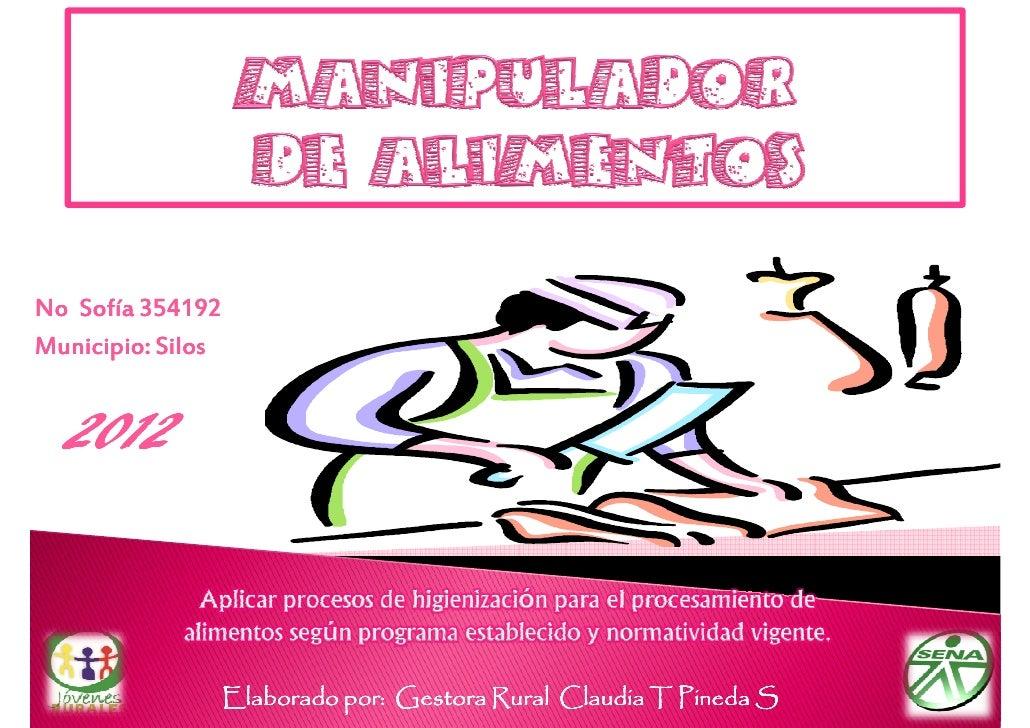No Sofía 354192Municipio: Silos  2012                   Elaborado por: Gestora Rural Claudia T Pineda S