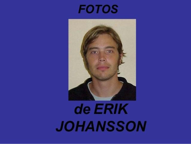 FOTOS  de ERIKJOHANSSON