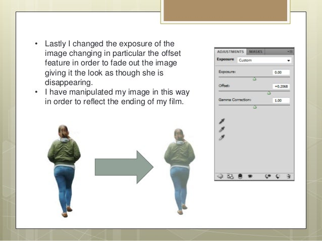 • Lastly I changed the exposure of the image changing in particular the offset feature in order to fade out the image givi...