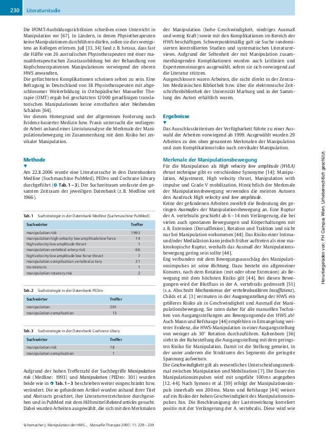 Die IFOMT-Ausbildungsrichtlinien schreiben einen Unterricht in Manipulation vor [67]. In Ländern, in denen Physiotherapeut...