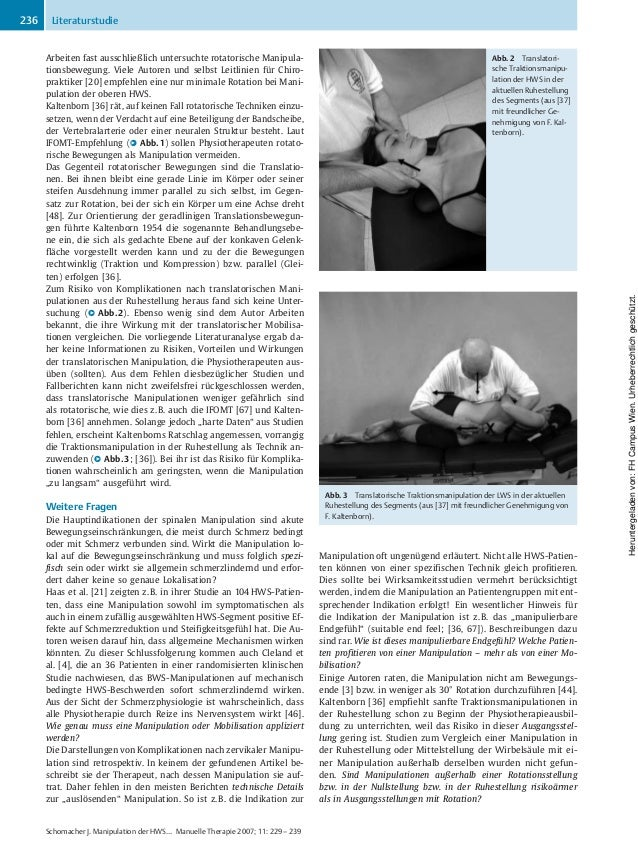 Arbeiten fast ausschließlich untersuchte rotatorische Manipula- tionsbewegung. Viele Autoren und selbst Leitlinien für Chi...