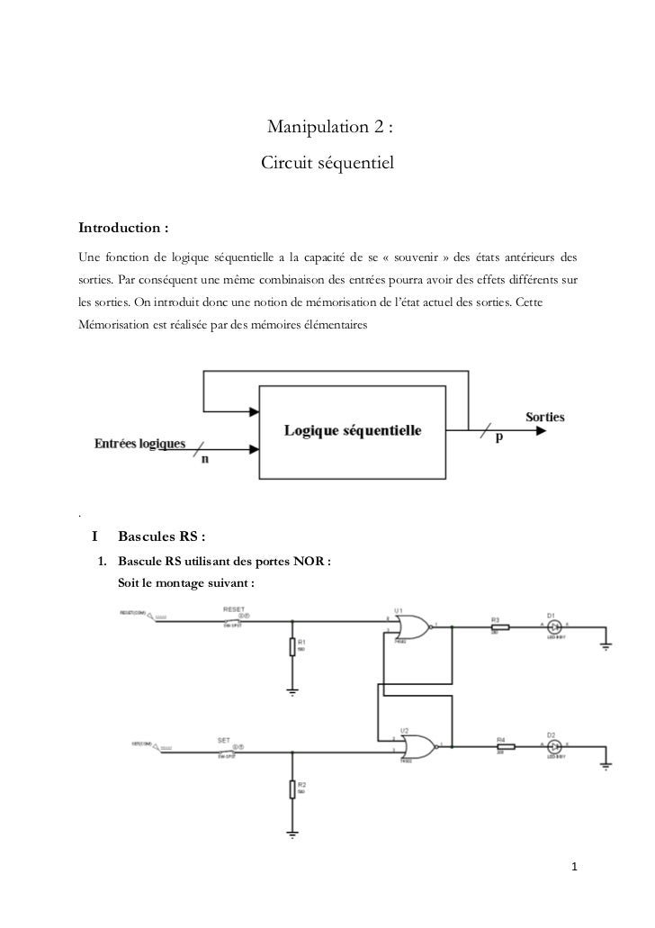 Manipulation 2 :                                    Circuit séquentielIntroduction :Une fonction de logique séquentielle a...