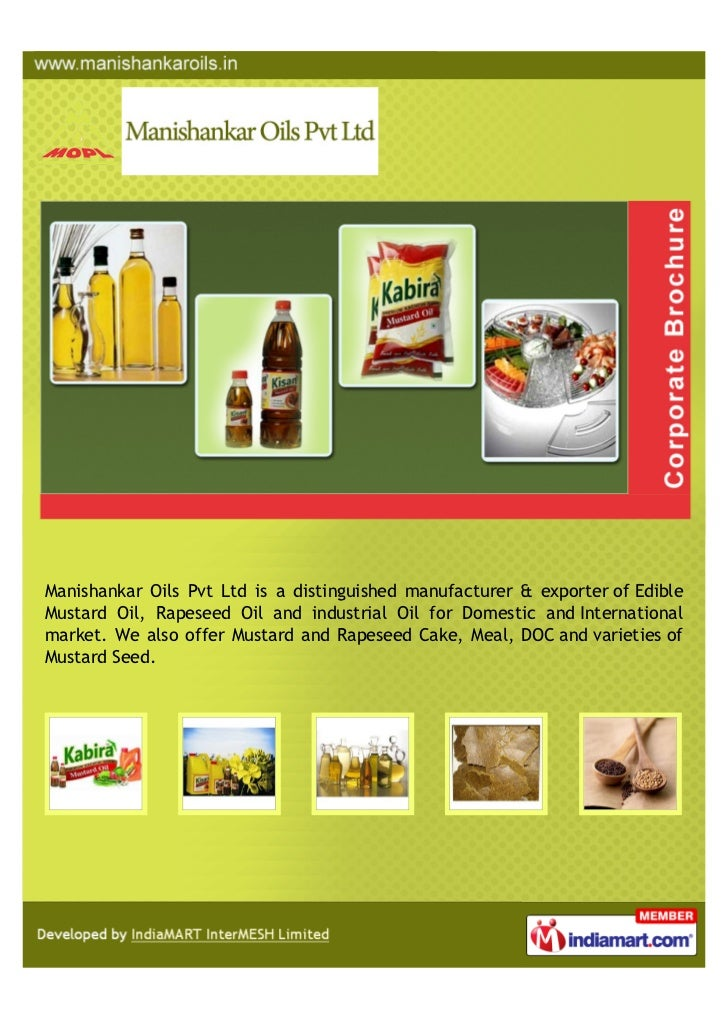 Manishankar Oils Pvt Ltd is a distinguished manufacturer & exporter of EdibleMustard Oil, Rapeseed Oil and industrial Oil ...
