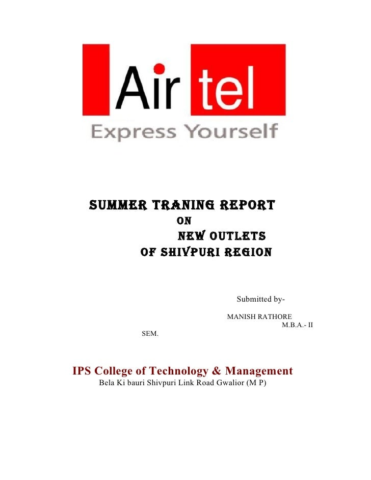SUMMER TRANING REPORT                          ON                     NEW OUTLETS                Of ShIvPURI REGION       ...