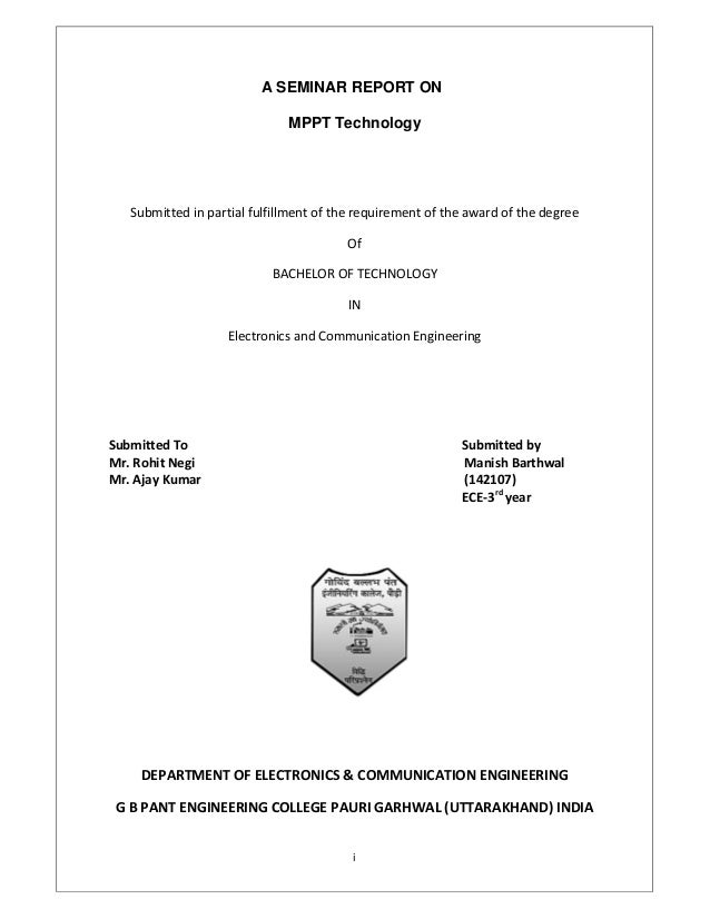 i A SEMINAR REPORT ON MPPT Technology Submitted in partial fulfillment of the requirement of the award of the degree Of BA...