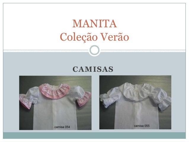 MANITA Coleção Verão CAMISAS
