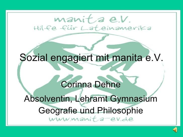 Sozi al engagiert mit manita e.V. Corinna Dehne Absolventin, Lehramt Gymnasium Geografie und Philosophie
