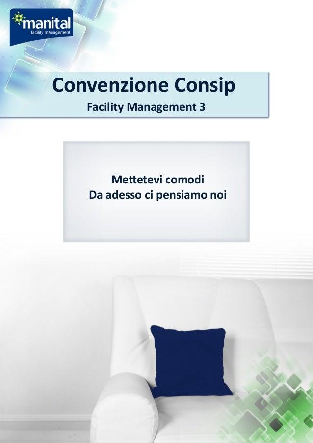 Convenzione Consip  Facility Management 3  Mettetevi comodi  Da adesso ci pensiamo noi