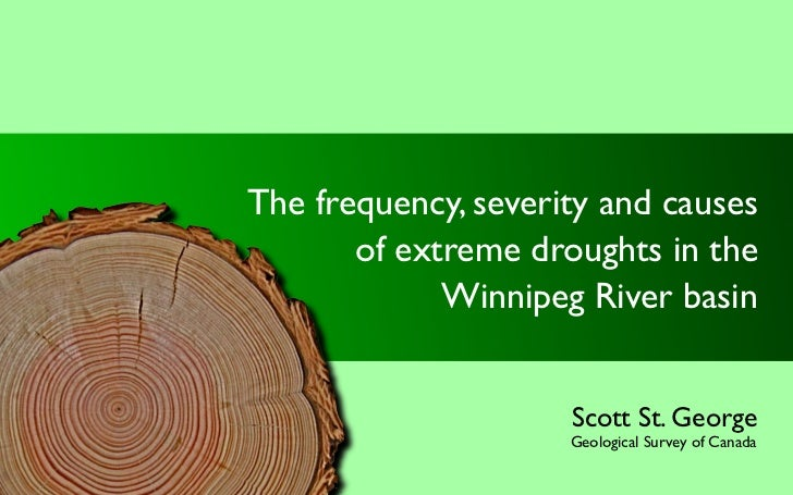 The frequency, severity and causes        of extreme droughts in the              Winnipeg River basin                    ...