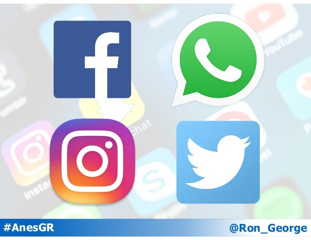 @Ron_George#AnesGR Facebook Instagram Twitter 29% 18% 10% 25% 21% 17% 46% 60% 74% Daily Weekly Less Often Daily Usage