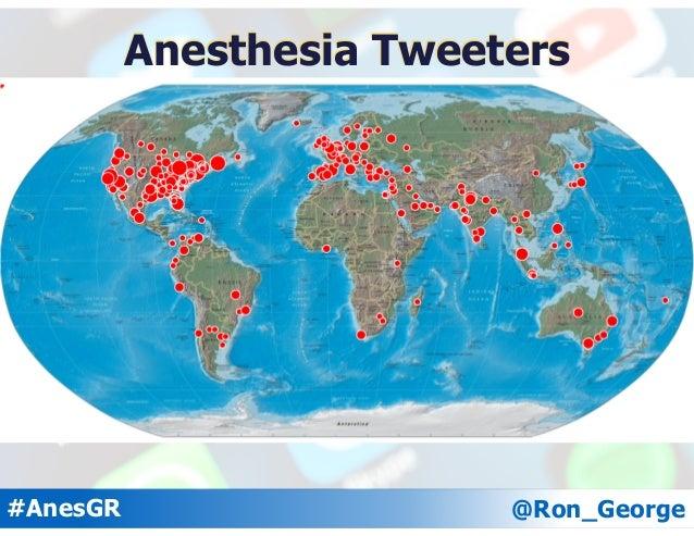 @Ron_George#AnesGR Anesthesia Tweeters