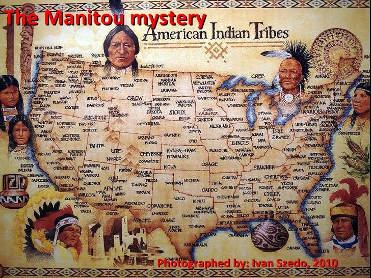 The Manitou mystery Photographed by: Ivan Szedo, 2010