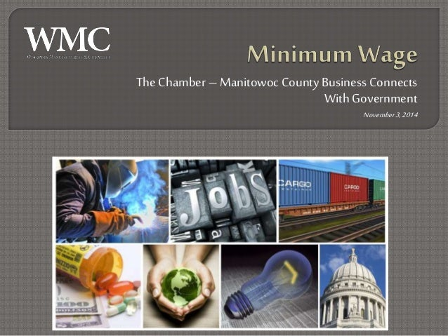 The Chamber – Manitowoc County Business Connects  With Government  November 3, 2014