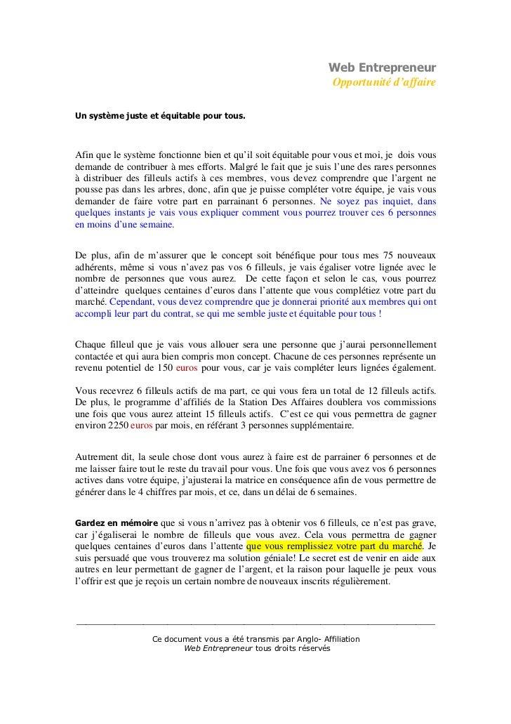 Web Entrepreneur                                                                  Opportunité d'affaireUn système juste et...