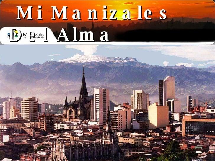 Mi Manizales Del Alma