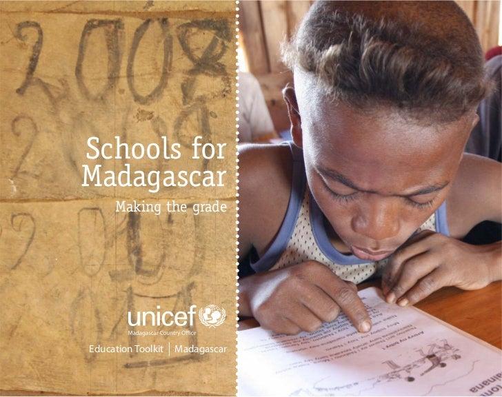 Schools forMadagascar     Making the gradeEducation Toolkit   Madagascar