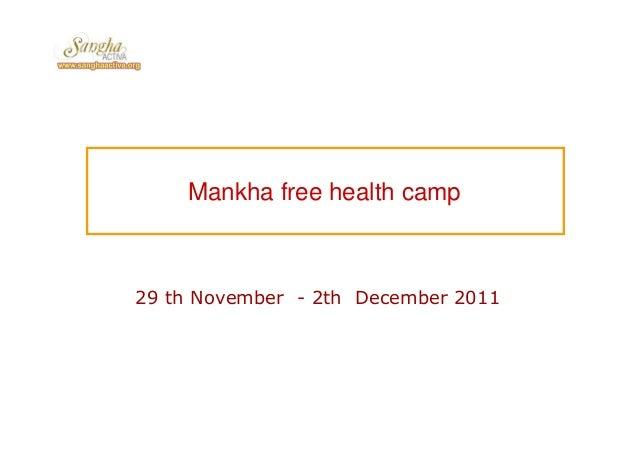 Mankha free health camp 29 th November - 2th December 2011