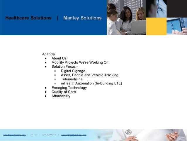 Healthcare Solutions | Manley Solutionswww.ManleySolutions.com | Infatrac | (877) 2.MANLEY | support@manleysolutions.comAg...