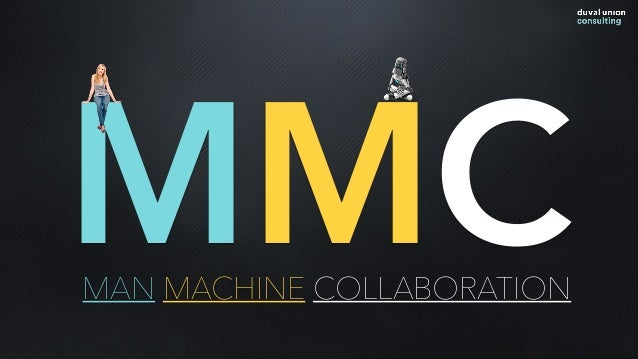 MMCMAN MACHINE COLLABORATION