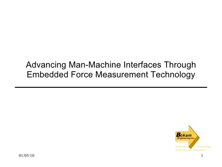 Advancing Man-Machine Interfaces Through Embedded Force Measurement Technology