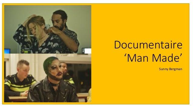 Documentaire 'Man Made' Sunny Bergman