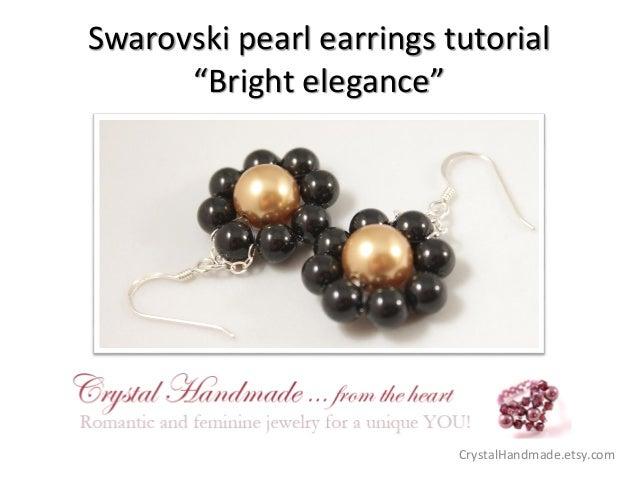 "Swarovski pearl earrings tutorial ""Bright elegance""  CrystalHandmade.etsy.com"