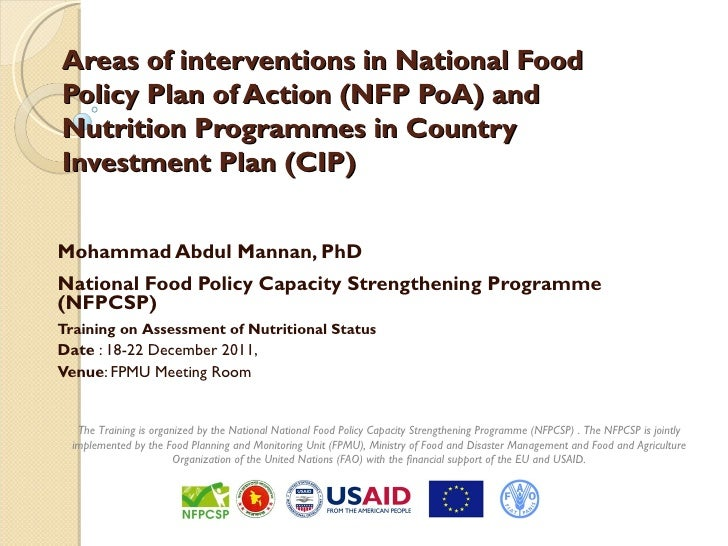 Areas of interventions in National FoodPolicy Plan of Action (NFP PoA) andNutrition Programmes in CountryInvestment Plan (...