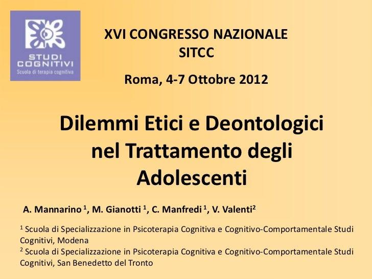 XVI CONGRESSO NAZIONALE                               SITCC                           Roma, 4-7 Ottobre 2012          Dile...
