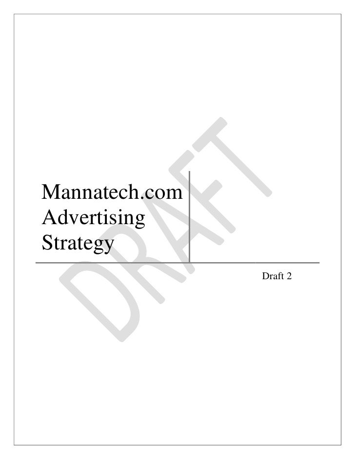 "Mannatech.com Advertising Strategy               Draft 2<br />Executive Summary<br />Contents TOC o ""1-3"" h z u  HYPERLINK..."